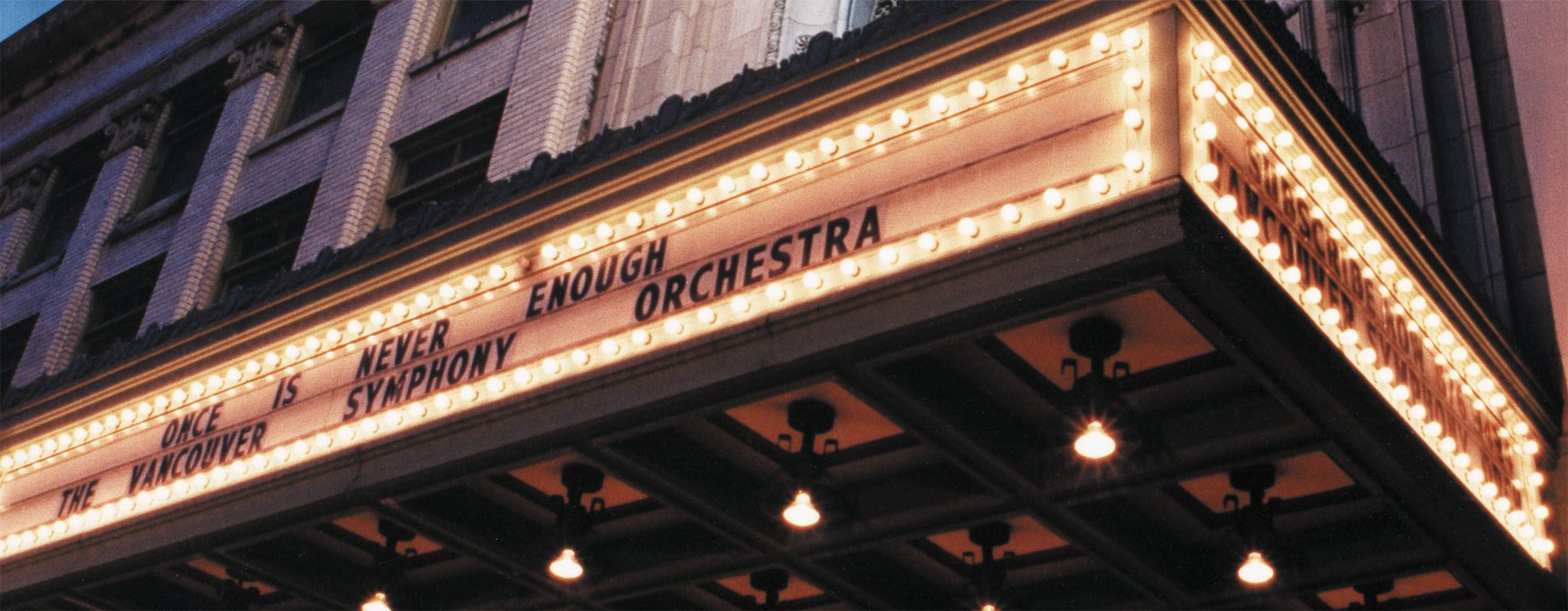 Marquee featuring the Vancouver SYmphony Orchestra
